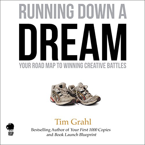 Running Down a Dream     Your Road Map to Winning Creative Battles              By:                                                                                                                                 Tim Grahl                               Narrated by:                                                                                                                                 Tim Grahl                      Length: 2 hrs and 53 mins     93 ratings     Overall 4.5