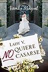 Lady V. no quiere casarse par Mengual