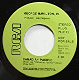 George Hamilton, IV 45 RPM Canadian Pacific / Sisters of Mercy