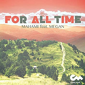 For All Time (feat. Megan)