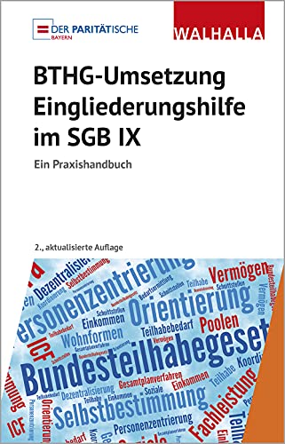 BTHG-Umsetzung – Eingliederungshilfe im SGB IX: Ein Praxishandbuch