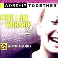 Here I Am to Worship 2