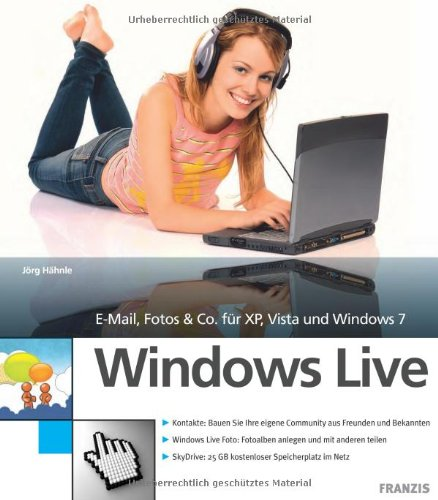 Windows Live - E-Mail, Foto & Co für XP, Vista und Windows 7