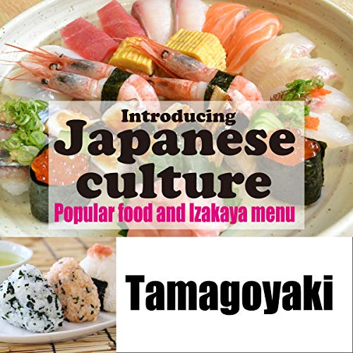 Introducing Japanese culture -Popular food and Izakaya menu- Tamagoyaki Titelbild