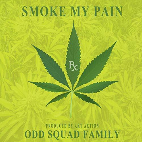 Smoke My Pain [Explicit]