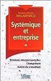 Systémique et entreprise, relations interpersonnelles, changement, action du consultant - PEARSON (France) - 04/12/2000
