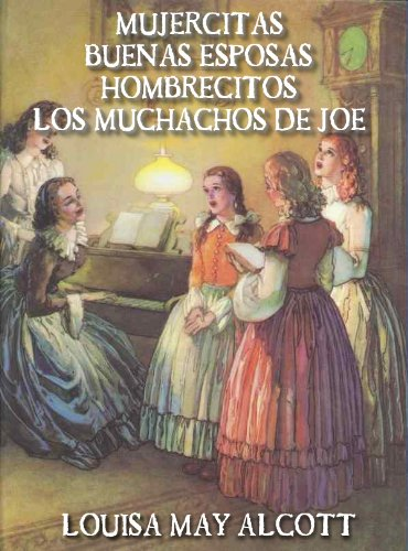 Mujercitas Las Cuatro Novelas Spanish Edition Ebook Alcott Louisa May Amazon In Kindle Store