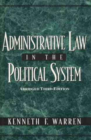 Administrative Law in the Political System: Abridged