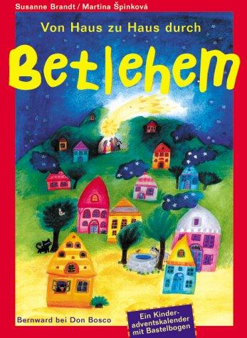 Adventskalender, Von Haus zu Haus durch Betlehem