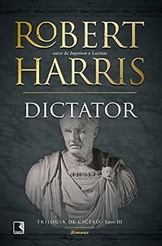 Dictator por [Robert Harris]