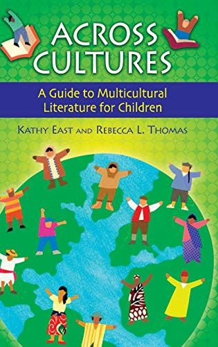Download Across Cultures: A Guide to Multicultural Literature for Children 1591583365