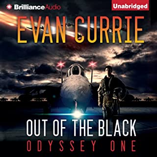 Out of the Black     Odyssey One, Book 4              Written by:                                                                                                                                 Evan Currie                               Narrated by:                                                                                                                                 David deVries                      Length: 11 hrs and 21 mins     3 ratings     Overall 5.0