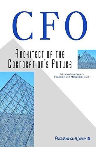 CFO: Architect of the Corporation's Future