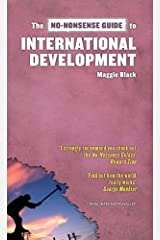 The No-Nonsense Guide to International Development (No-Nonsense Guides) Kindle Edition