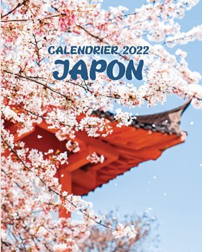 Calendrier 2022 Japon: Du lundi au dimanche, avec des photos de villes, de villages et de paysages japonais; avec un suivi des finances et des dates importantes (French Edition)