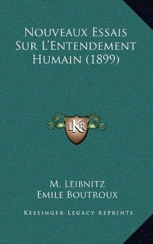 Nouveaux Essais Sur L'Entendement Humain (1899)