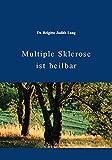 Multiple Sklerose ist heilbar - Brigitte Judith Lang