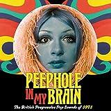 Peephole In My Brain: The British Progressive Pop Sound Of 1971