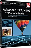 Class on Demand: Advanced Training for Pinnacle Studio 11 & 12 with Paul Holtz: Class on Demand: Advanced Educational Training Tutorial for Pinnacle Studio 11 & 12