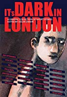 It's Dark in London (Short Stories)
