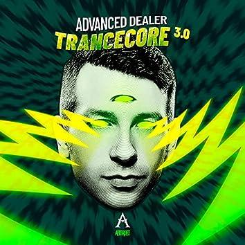 Trancecore 3.0
