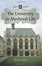 The University in Medieval Life, 1179–1499