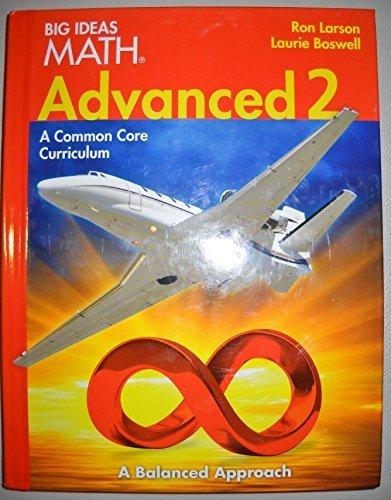 Big Ideas Math Advanced 2 Common Core Student Edition 2014