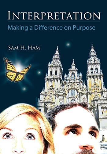 Interpretation: Making a Difference on Purpose