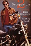 Two Prospectors: The Letters of Sam Shepard and Johnny Dark (Southwestern Writers Collection) (English Edition)