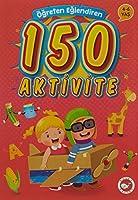 Ögreten Eglendiren 150 Aktivite