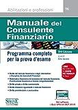 Manuale del consulente finanziario. Programma completo per la prova d'esame. Con software di simulazione