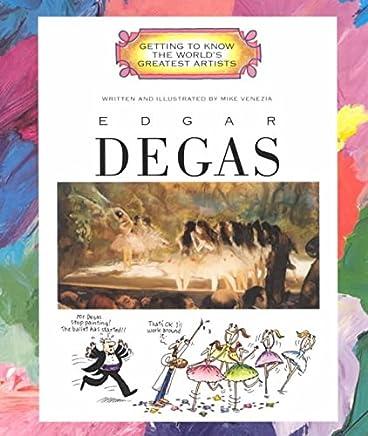 [Edgar Degas] (By: Mike Venezia) [published: March, 2001]