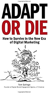 Adapt or Die: How to Survive in the New Era of Digital Marketing