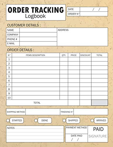Order Tracking Logbook: Daily Sales Order Log Book For Online businesses To keep Track And Record Costumers Orders , Purchase Order Log For Home Based ... order forms And Contacts & DATA Keepsake.