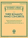 three romantic piano concertos: schumann: piano concerto in a minor, op.54 / grieg: piano concerto in a minor, op. 16 / rachmaninoff: piano concerto ... library of musical classics, vol. 2127