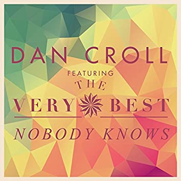 Nobody Knows (Remixes)