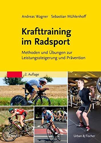 Krafttraining im Radsport: Methoden und Übungen zur Leistungssteigerung und Prävention