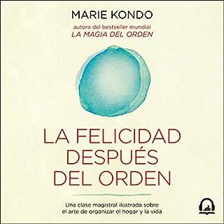 La felicidad después del orden [Spark Joy]  audiobook cover art