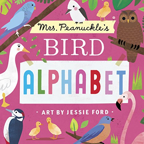Mrs. Peanuckle's Bird Alphabet (Mrs. Peanuckle's Alphabet)