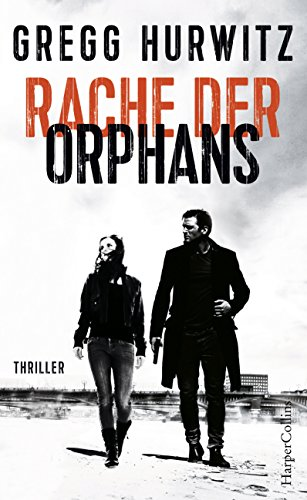 Rache der Orphans: Agenten-Thriller (Evan Smoak 3)