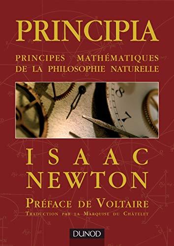 Principia - Principes mathématiques de la philosophie naturelle: Principes mathématiques de la philosophie naturelle