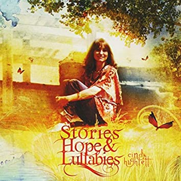 Stories, Hope & Lullabies