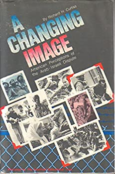 A Changing Image: American Perceptions of the Arab-Israeli Dispute 093716500X Book Cover