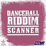 Scanner Riddim