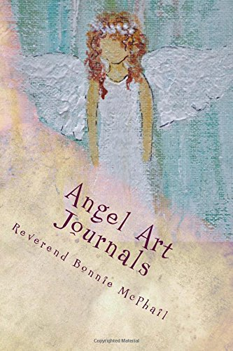 Angel Art Journals: Quiet Comfort: Volume 4