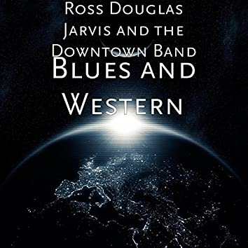 Blues and Western