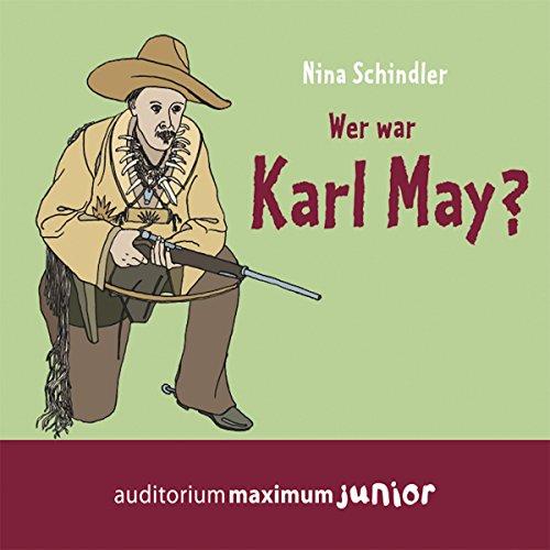 Wer war Karl May? audiobook cover art