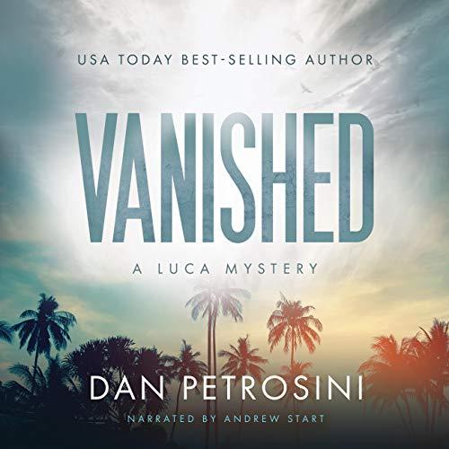 Vanished Audiobook By Dan Petrosini cover art