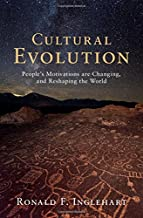 Cultural Evolution: People's Motivations are Changing, and Reshaping the World