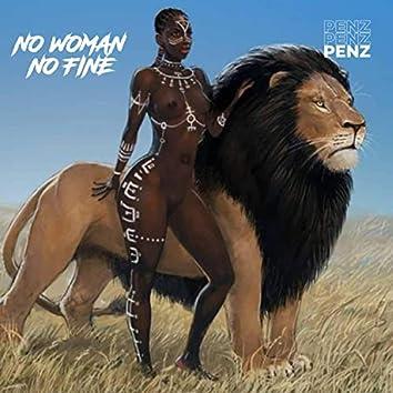 NO WOMAN NO FINE